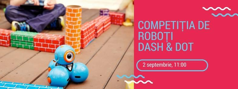 Eveniment interactiv pentru copii - competiția de roboți Dash and Dot