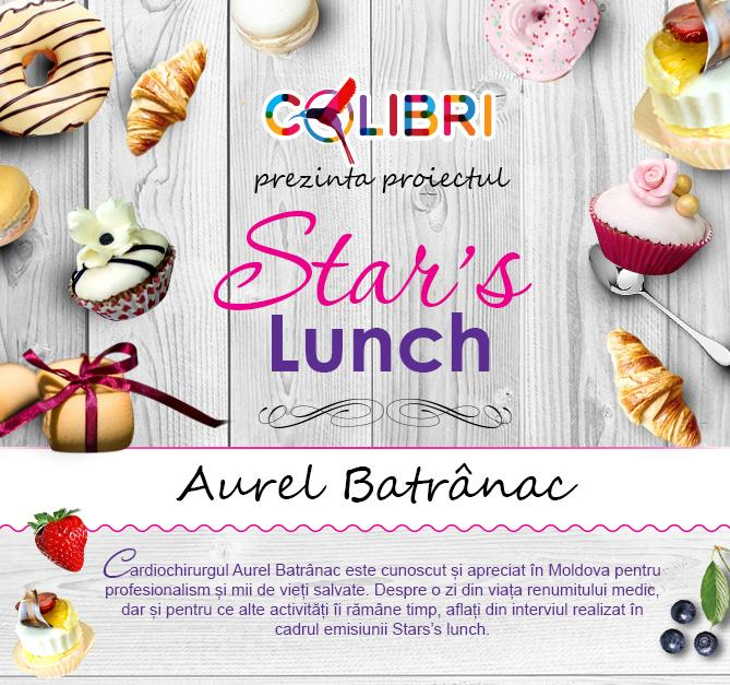 Stars's lunch: Aurel Batrânac